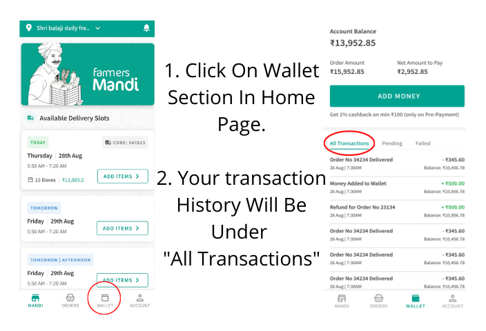 1. Click On Wallet Section In Home Page. 2. Your transaction History Will Be Under _All Transactions_
