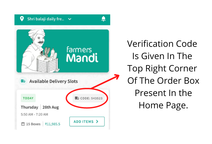 Verification Code Is Given In The Top Right Corner Of The Order Box.
